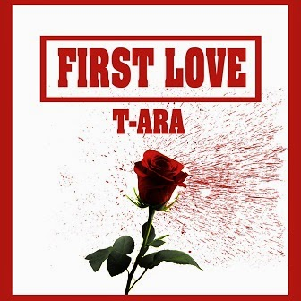 T-ara First Love English Translation Lyrics