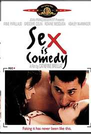 Sex Is Comedy 2002 - Catherine Breillat Watch Online