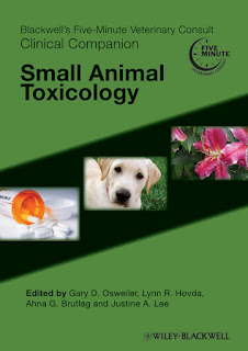 Blackwell's Five-Minute Veterinary Consult Clinical Companion, Small Animal Toxicology