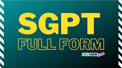SGPT Full Form