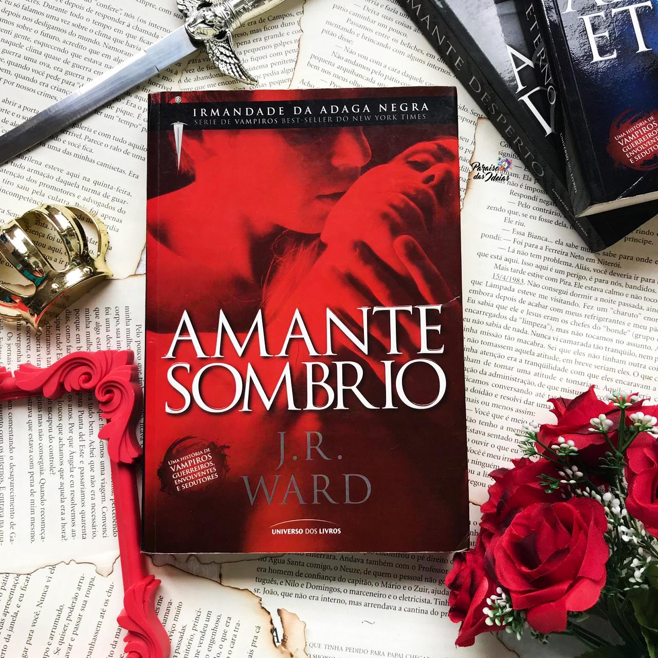 Amante Sombrio || Livro 01 - J.R.Ward