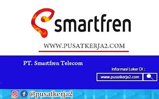 Loker Terbaru SMA SMK D3 S1 Juli 2020 PT Smartfren Telecom