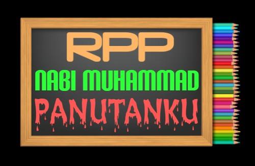 RPP PAI Kelas 3 Semester 1 Tahun 2021/2022, Materi Nabi Muhammad Panutanku