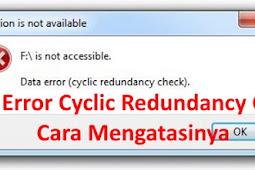 Data Error Cyclic Redundancy Check Cara Mengatasinya