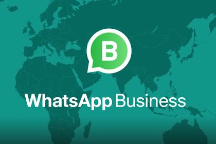 [LENGKAP] Pengertian dan Fitur WhatsApp Business