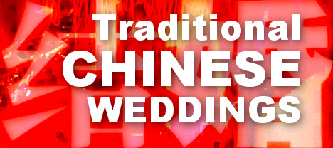 Traditional Chinese Weddings