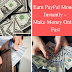Earn PayPal Money Instantly - Make Money Online Fast