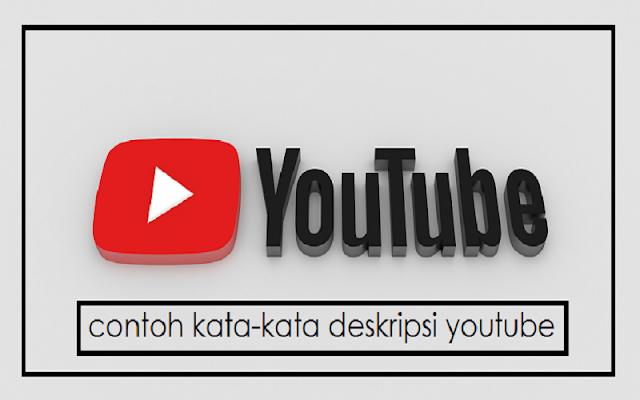 kata kata deskripsi youtube