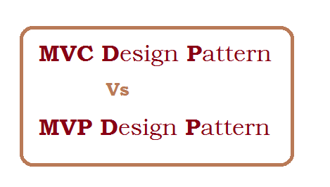 Difference between MVC and MVP design pattern