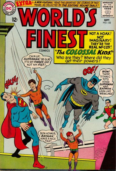 Episode #386 Part III: Superman Family Comic Book Cover Dated September 1965: World's Finest Comics #152!