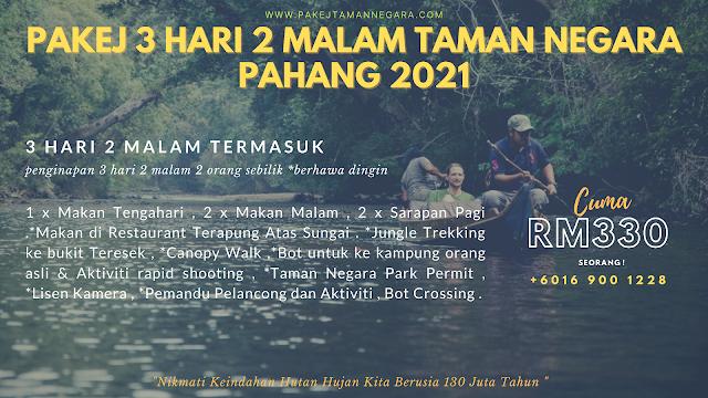 Pakej taman negara pahang 2021 , 3 hari 2 malam taman negara