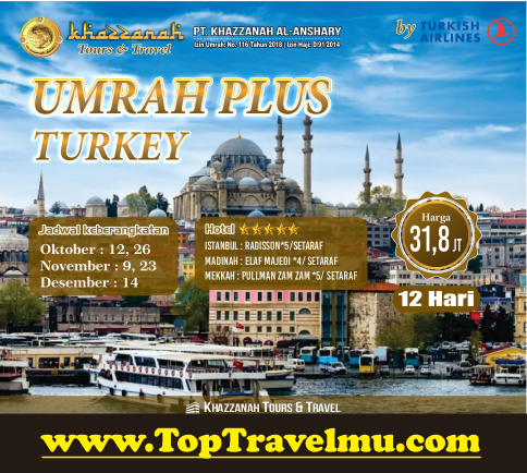 Biaya Paket Umroh Plus Turki 2018 2019