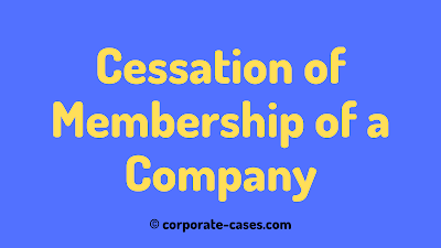 cessation of membership in a company