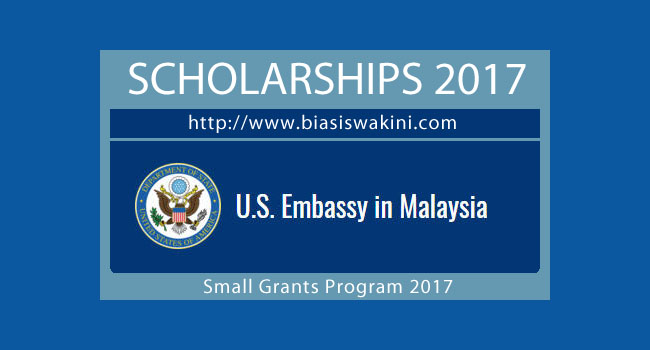 U.S.Embassy Small Grants Program For Malaysia 2017