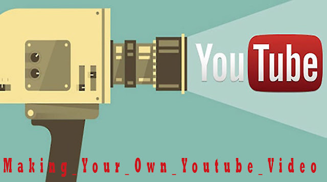Making Your Own YouTube Video [youtube]