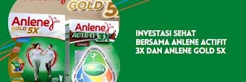 Investasi Sehat Bersama Anlene Actifit 3X Dan Anlene Gold 5X