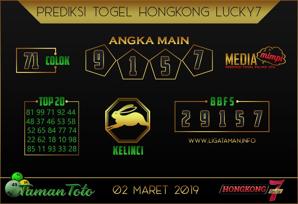 Prediksi Togel HONGKONG LUCKY 7 TAMAN TOTO 02 MARET 2019