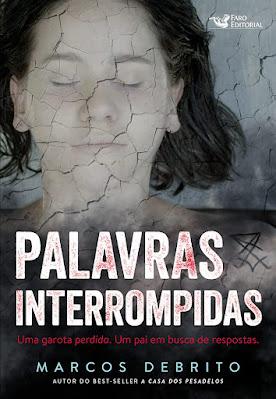 Resenha: Palavras Interrompidas - Marcos DeBrito