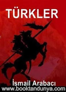 İsmail Arabacı - Türkler