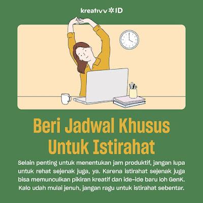 Tips kerja dirumah Beri Jadwal Khusus Untuk Istirahat