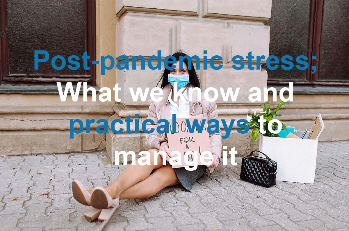 Post-pandemic stress disorder