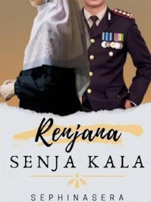 Novel Renjana Senja Kala Karya Sephinasera Full Episode