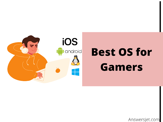 Best OS for Gamers