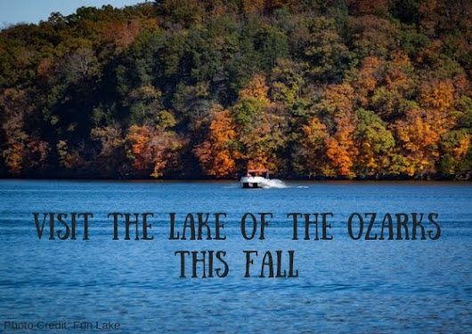 Reasons to Visit the Lake of the Ozarks this Fall