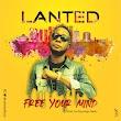 [Music] Lanted - Free your mind (prod. Bayological Beatz)