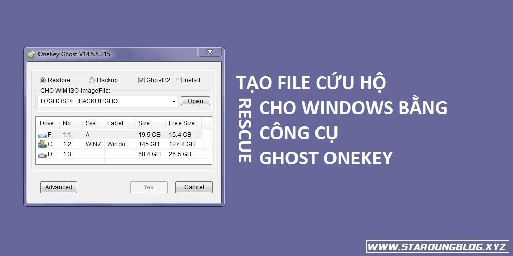 Tạo File cứu hộ cho Windows bằng công cụ Ghost onekey