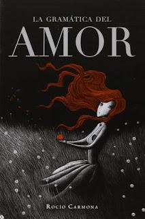 La gramática del amor   Rocío Carmona