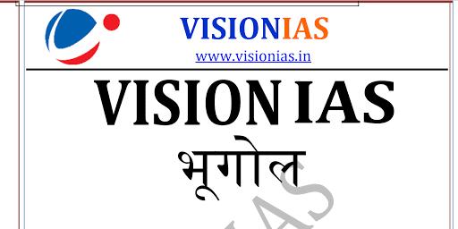Vision IAS Geography Notes pdf Hindi