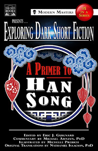 A Primer to Han Song edited by Eric J. Guigard