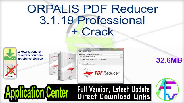 ORPALIS PDF Reducer 3.1.19 Professional + Crack