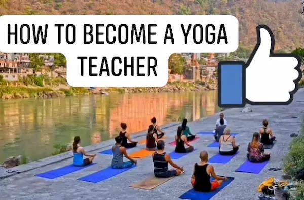 How To Become A Yoga Teacher