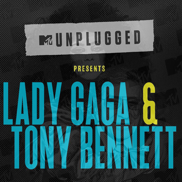 Lady Gaga & Tony Bennett to Perform at MTV Unplugged