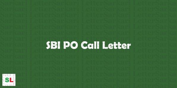 SBI PO Call Letter 2018