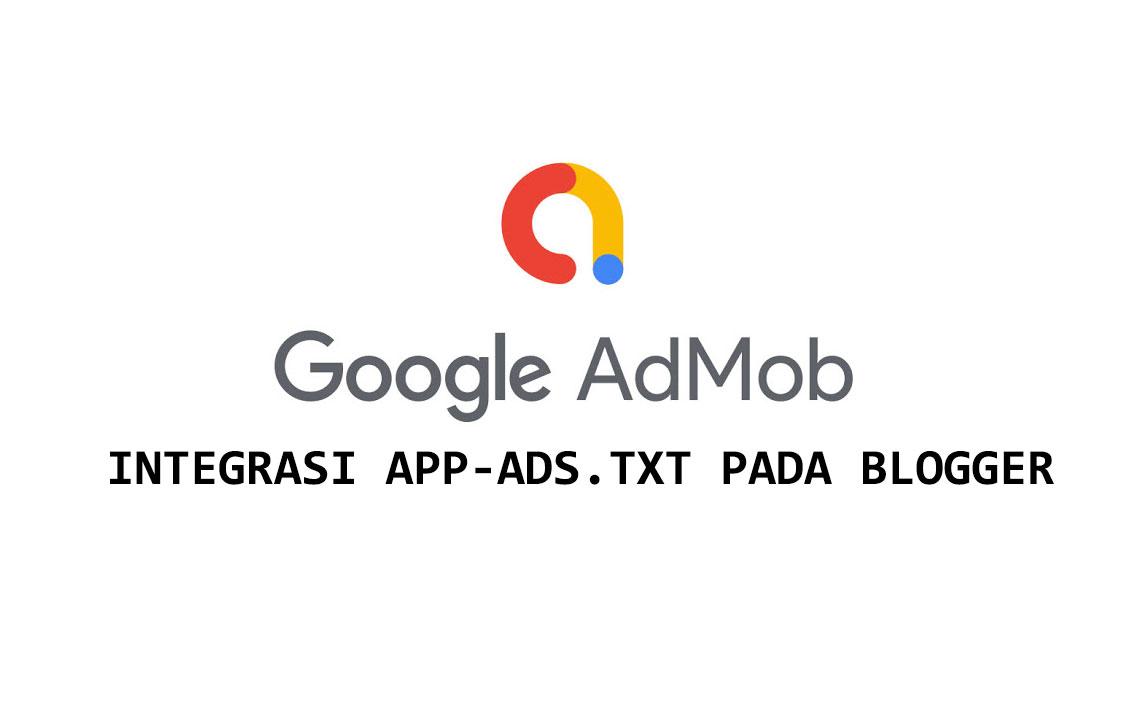 Cara Melakukan Verifikasi APP-ADS.TXT AdMob Melalui Blogger