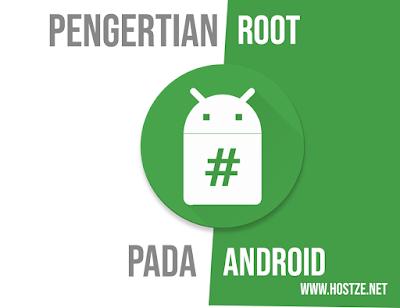 Apa Itu Root Pada Android? - hostze.net
