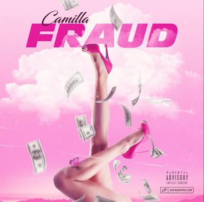 Rapper Camilla releases latest single 'Fraud' [Video]