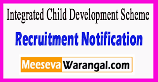 ICDS Integrated Child Development Scheme Recruitment Notification 2017 Last Date 02-07-2017