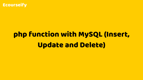 PHP function with MySQL (Insert, Update and Delete)