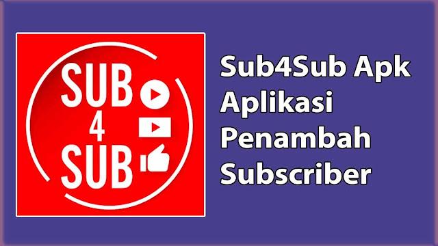 Sub4Sub Apk