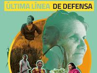 Global Witness: Crisis climática y el riesgo de defender los bienes comunes