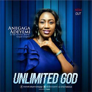 Adeyemi Anegaga - Unlimited God
