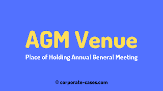 venue of agm companies act 2013