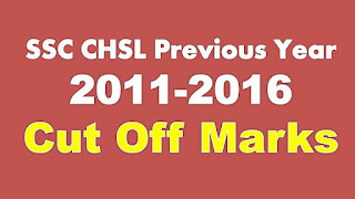 SSC CHSL Previous Year Cut off Marks PDF