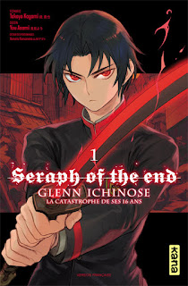 Seraph of the end - Glenn Ichinose - La catastrophe de ses 16 ans - tome 1
