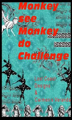 https://lostcoastportaltocreativity.blogspot.com/2020/02/challenge-93-monkey-see-monkey-do.html