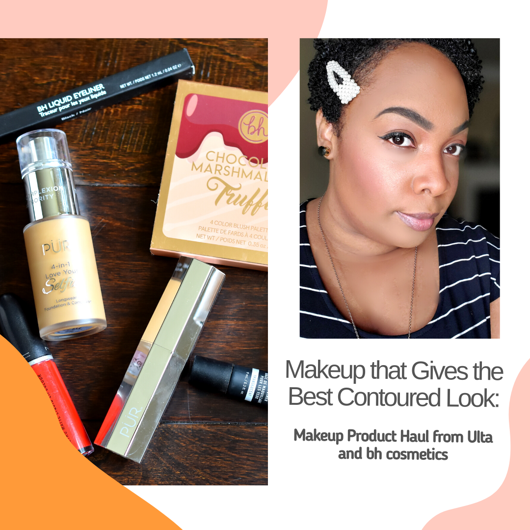 Makeup that Gives the Best Contoured Look: Makeup Product Haul from Ulta Beauty and bh cosmetics